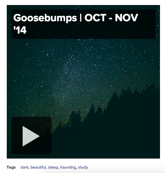 http://8tracks.com/jointlyg/goosebumps-oct-nov-14